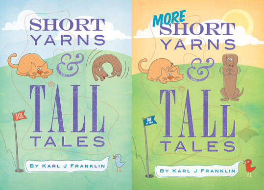 Short Yarns and Tall Tales & More Short Yarns and Tall Tales